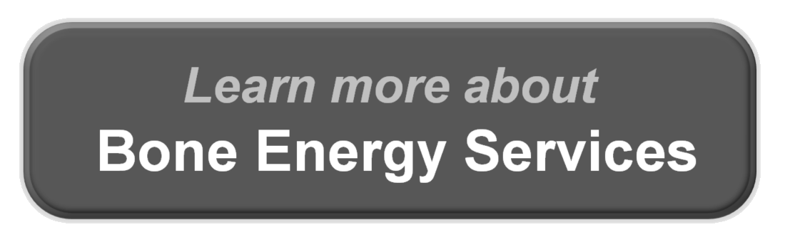 Learn More About Bone Energy Services